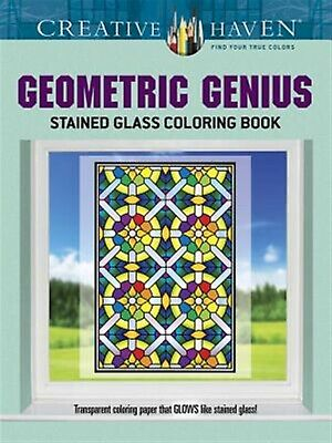 Creative Haven Geometric Genius Stained Glass Coloring Book by Shaw, Henry