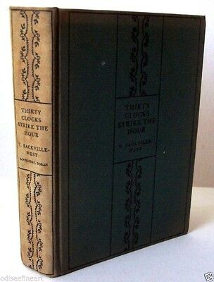 VITA SACKVILLE WEST - THIRTY CLOCKS STRIKE THE HOUR, 1932 HC 1st Edition