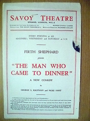 Savoy Theatre Programme- The Man Who Came To Dinner By G S Kaufman & M Hart