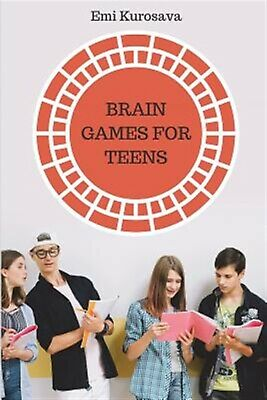 Brain Games for Teens: The Best Logic Puzzles Collection for Teen 9781973233565