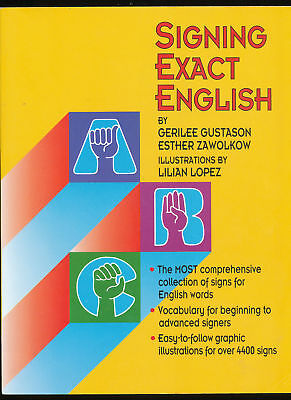 12 - Signing Exact English - Sign Language By Gerilee Gustason, Esther Zawolkow
