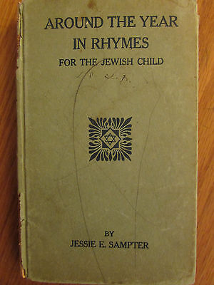 The Jewish Child-around the year in rhymes 1920 by jessie sampter rare-signed ?
