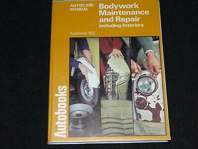 BODYWORK MAINTENANCE AND REPAIR INCLUDING INTERIORS AUTOBOOKS 1975 1st EDITION