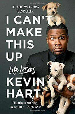 I Can't Make This Up : Life Lessons by Kevin Hart (2018, Paperback)