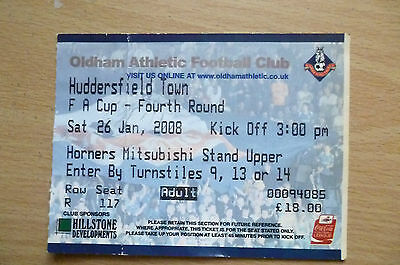 2008 FA Cup 4th ROUND Ticket- OLDHAM ATHLETIC v HUDDERSFIELD TOWN, 26 January