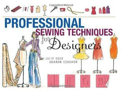 Professional Sewing Techniques for Designers, Jules Cole and Sharon Czachor, Goo