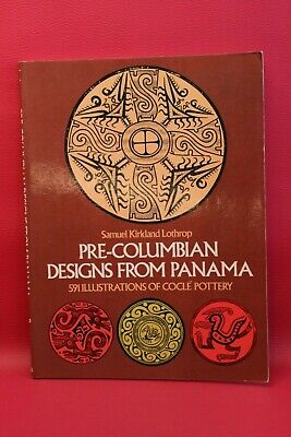 Pre-Columbian Designs from Panama. 591 illustrations of Coclé Pottery - Anglais