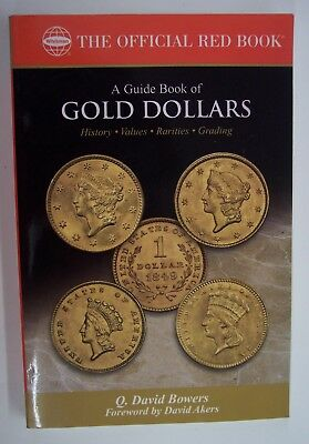 WHITMAN---A GUIDE BOOK OF GOLD DOLLARS by Q. DAVID BOWERS