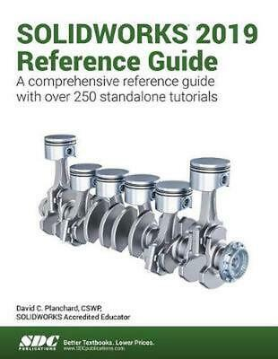Solidworks 2019 Reference Guide by David Planchard Paperback Book Free Shipping!