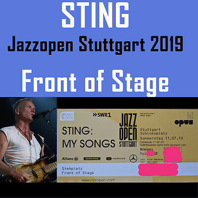 STING - MY SONGS - Jazzopen Stuttgart 2019 Ticket 11.07.2019 - Front of Stage
