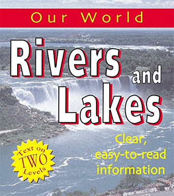 Rivers and Lakes (Our World), Hachette Children's Books, Good Condition Book, IS