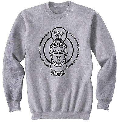 Buddha Two Mistakes Quote - New Cotton Grey Sweatshirt- All Sizes In Stock