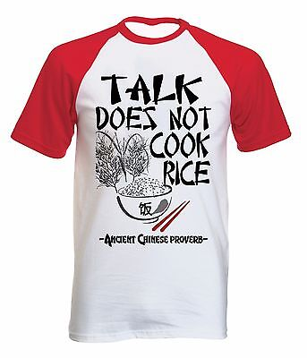 Ancient Chinese Proverb Talk Quote - New Cotton Baseball Tshirt All Sizes