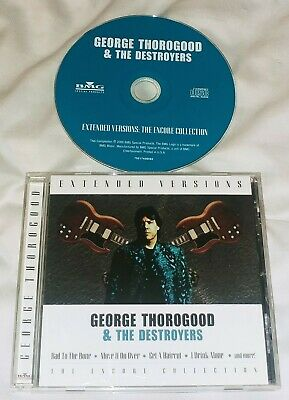 GEORGE THOROGOOD & THE DESTROYERS Extended Versions CD 2000 BMG