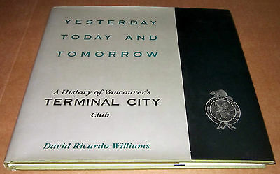 1892-1992 Vancouver Terminal City Business Private Club British Columbia Railway