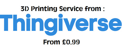 3D printing service from Thingiverse com from £0.99 !!!