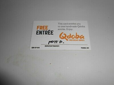 Lot of 10 Qdoba Free Entree Cards