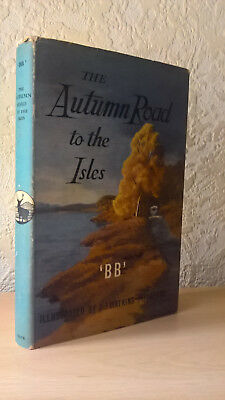 The Autumn Road to the Isles, 'BB', Denys Watkins-Pitchford, 1959 [1st Edition]