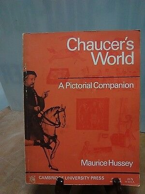 Chaucer's World by Maurice Hussey(Fc28-2-B)