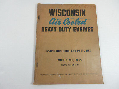 Vintage Wisconsin Air Cooled Heavy Duty Engines Models Aen Aens Mm-254-B Book