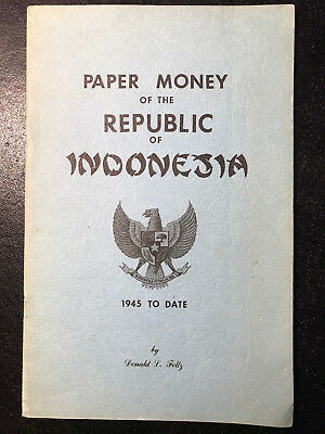 Paper Money Of The Republic Of Indonesia 1945 To Date - Foltz Scarce