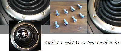 Audi TT mk1 98-06 Gear Surround Stainless Steel Bolts x 8
