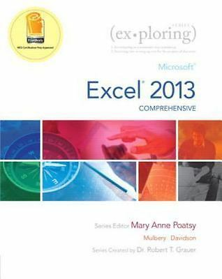 Exploring for Office 2013: Exploring : Microsoft Excel 2013, Comprehensive by...