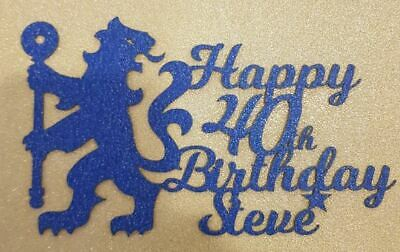 Chelsea FC Cake topper Personalised Custom Happy Birthday Any Age Any Name