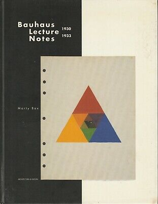 BAUHAUS LECTURE NOTES Modernist Architecture Design Teaching Mies van der Rohe