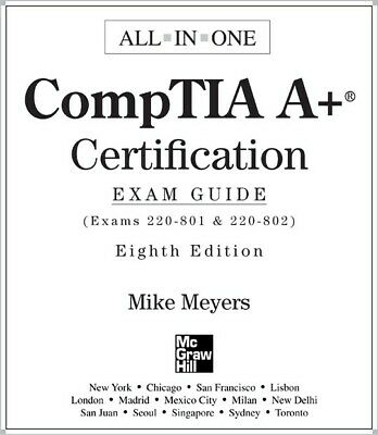 (PDF) CompTIA A+ Certification All-in-One Exam Guide, 8th Edition (eBook)