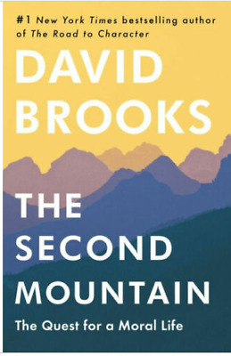 The Second Mountain: The Quest for a Moral Life by David Brooks | E-Bo0ks