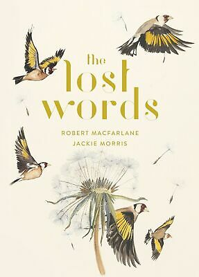 (New Hardcover Book) The Lost Words by Robert Macfarlane and Jackie Morris