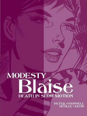 Modesty Blaise: Death in Slow Motion (Modesty Blaise (Graphic Novels)), Neville