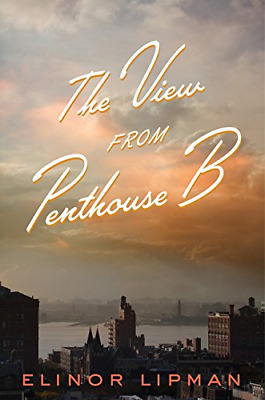 The View from Penthouse B, Lipman, Elinor, Good Condition Book, ISBN 0547576218