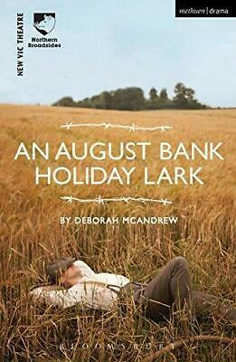 An August Bank Holiday Lark (Modern Plays), Very Good Condition Book, Mcandrew,