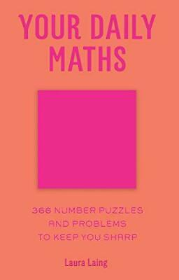 Your Daily Maths: 366 Number Puzzles and Problems to Keep You Sharp, Very Good C