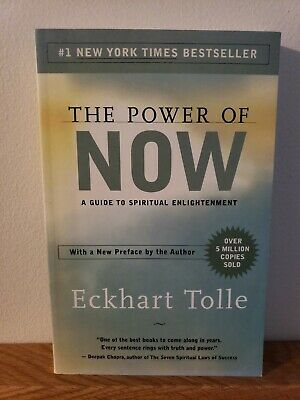The Power of Now : A Guide to Spiritual Enlightenment by Eckhart Tolle (2004, P…
