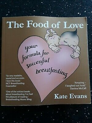 """The Food Of Love"" By Kate Evans.  breastfeeding new baby"