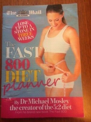 Daily Mail 32 Pages Pullout Colour Copy 800 Fast Diet Planner Dr Michael Mosley