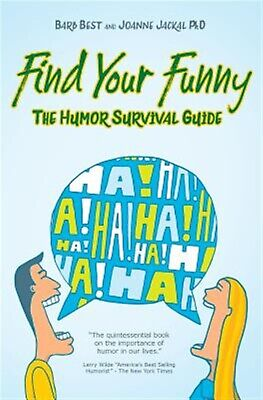 Find Your Funny: A Survival Guide by Best, Barb -Paperback