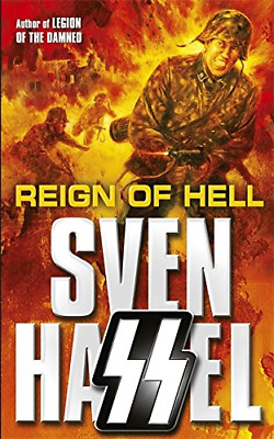 Reign of Hell (Sven Hassel War Classics), Hassel, Sven, Good Condition Book, ISB