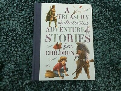 A Treasury Of Illustrated Adventure Stories For Children,  NEW HB, FREE SHIPPING