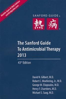 The Sanford Guide to Antimicrobial Therapy 2013 [  ] Used - Acceptable