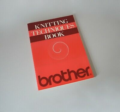 Brother KNITTING TECHNIQUES BOOK (machine knitting book)