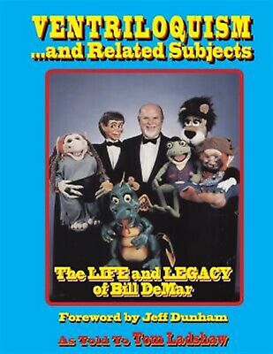 Ventriloquism Related Subjects Life Legacy Bil by Ladshaw Tom -Paperback