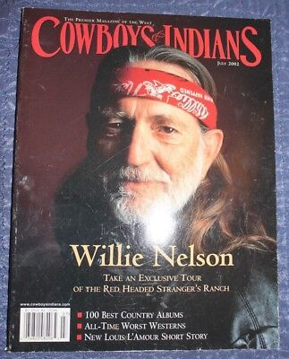 17adeb9426968 COWBOYS AND INDIANS Magazine Willie Nelson Our Oregon Trail Fishing ...