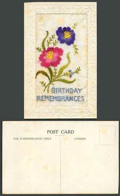 WW1 SILK Embroidered Old Postcard Birthday Remembrances Flowers Novelty Greeting