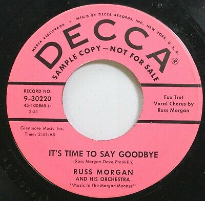50'S & 60'S Promo 45 Russ Morgan - It'S Time To Say Goodbye / Don'T On Decca