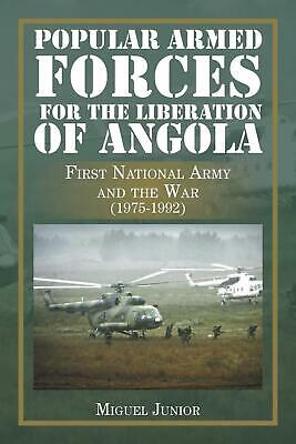 Popular Armed Forces for the Liberation of Angola: First National Army and the W