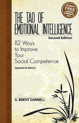 The Tao of Emotional Intelligence, 2nd Edition by G. Brent Darnell (English) Pap
